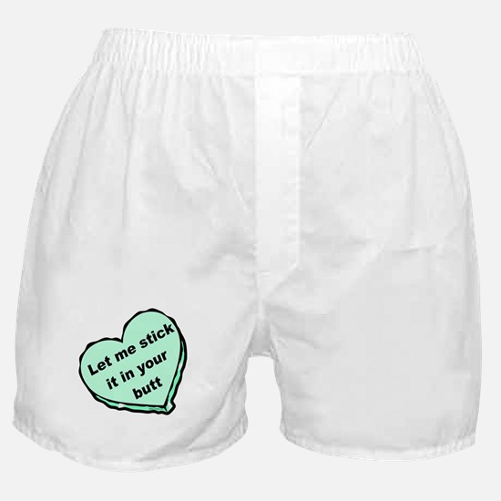 Stick it in Your Butt Boxer Shorts