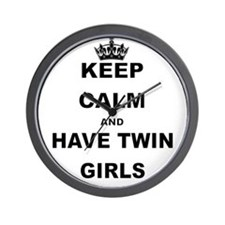 KEEP CALM AND HAVE TWIN GIRLS Wall Clock
