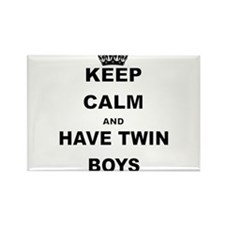 KEEP CALM AND HAVE TWIN BOYS Magnets