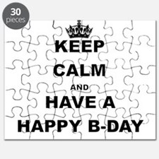 KEEP CALM AND HAVE A HAPPY B-DAY Puzzle