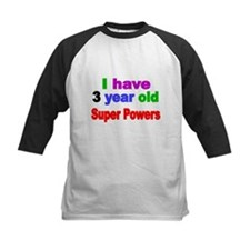 I have 3 year old Super Powers Baseball Jersey