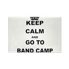 KEEP CALM AND GO TO BAND CAMP Magnets