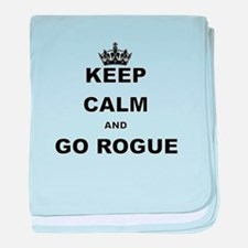 KEEP CALM AND GO ROGUE baby blanket