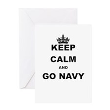 KEEP CALM AND GO NAVY Greeting Cards