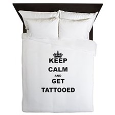 KEEP CALM AND GET TATTOOED Queen Duvet