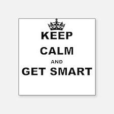 KEEP CALM AND GET SMART Sticker