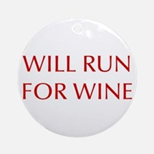 will-run-for-wine-OPT-RED Ornament (Round)