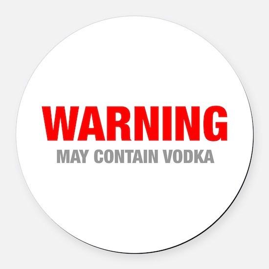 warning-VODKA-HEL-RED-GRAY Round Car Magnet