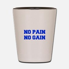 NO-PAIN-FRESH-BLUE Shot Glass