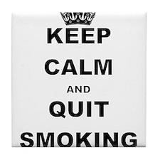 KEEP CALM AND QUIT SMOKING Tile Coaster