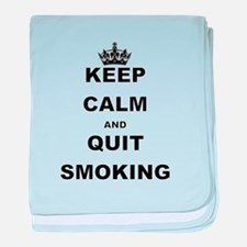 KEEP CALM AND QUIT SMOKING baby blanket