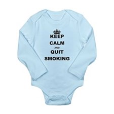 KEEP CALM AND QUIT SMOKING Body Suit