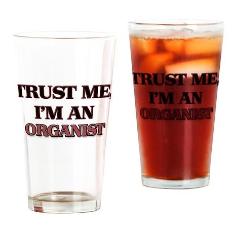 Trust Me, I'm an Organist Drinking Glass