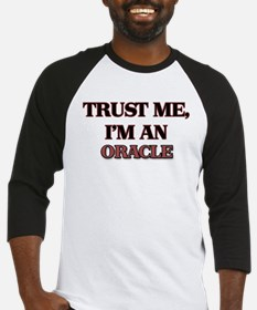 Trust Me, I'm an Oracle Baseball Jersey