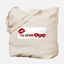 I'll Cover You Tote Bag
