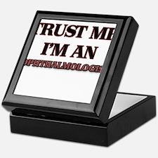 Trust Me, I'm an Ophthalmologist Keepsake Box
