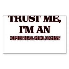 Trust Me, I'm an Ophthalmologist Decal