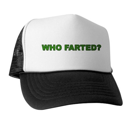 Who Farted (Trucker Hat)