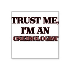 Trust Me, I'm an Oneirologist Sticker