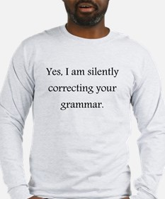 Yes, I'm silently correcting your grammar. Long Sl