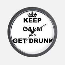 KEEP CALM AND GET DRUNK Wall Clock