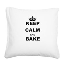 KEEP CALM AND BAKE Square Canvas Pillow