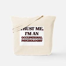 Trust Me, I'm an Occupational Psychologist Tote Ba