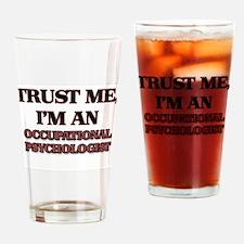 Trust Me, I'm an Occupational Psychologist Drinkin