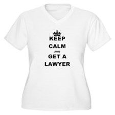 KEEP CALM AND GET A LAWYER Plus Size T-Shirt