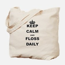 KEEP CALM AND FLOSS DAILY Tote Bag