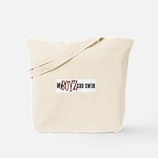 My Boyz Can Swim Tote Bag