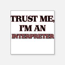 Trust Me, I'm an Interpreter Sticker