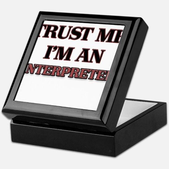 Trust Me, I'm an Interpreter Keepsake Box