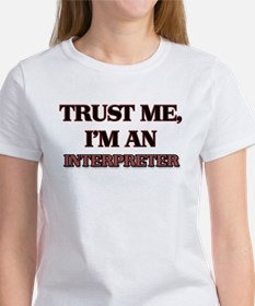 Trust Me, I'm an Interpreter T-Shirt