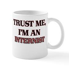 Trust Me, I'm an Internist Mugs