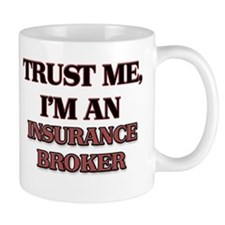 Trust Me, I'm an Insurance Broker Mugs