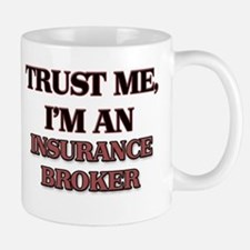 Trust Me, I'm an Insurance Broker Mugs