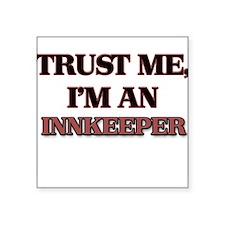 Trust Me, I'm an Innkeeper Sticker