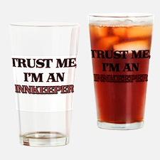 Trust Me, I'm an Innkeeper Drinking Glass