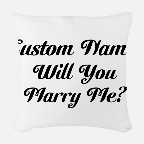 Marry Me Personalized Woven Throw Pillow