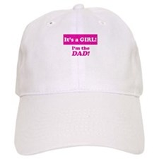 It's A Girl! I'm The Dad Baseball Cap