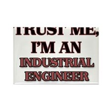 Trust Me, I'm an Industrial Engineer Magnets