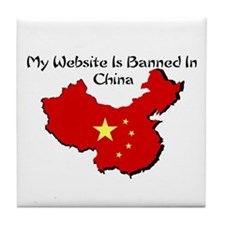 My Website is Banned in China Tile Coaster