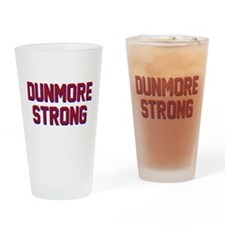 DUNMORE STRONG Drinking Glass