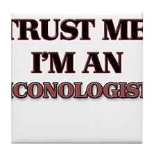 Trust Me, I'm an Iconologist Tile Coaster