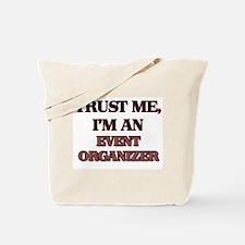 Trust Me, I'm an Event Organizer Tote Bag