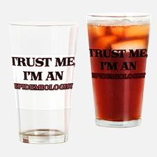 Trust Me, I'm an Epidemiologist Drinking Glass