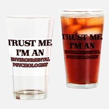 Trust Me, I'm an Environmental Psychologist Drinki