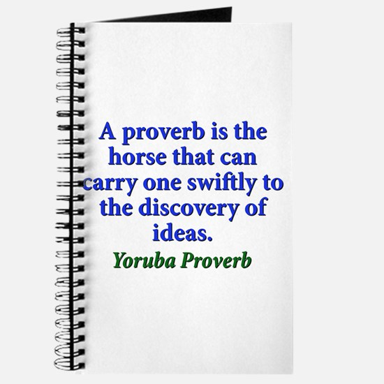 A Proverb Is The Horse - Yoruba Journal