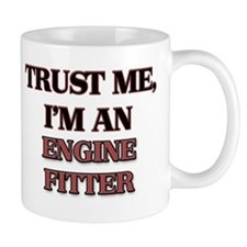 Trust Me, I'm an Engine Fitter Mugs